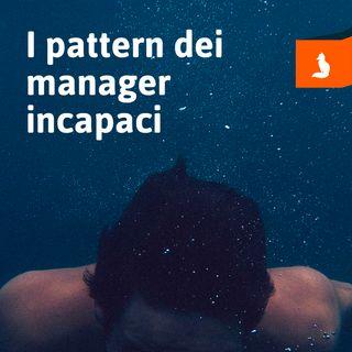 Volpi Digitali - I pattern dei manager incapaci