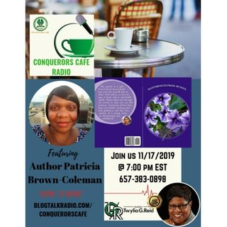 Conquerors Cafe Author Spotlight Featuring Author Patricia Brown-Coleman