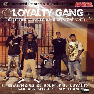 Loyalty Gang Mix Tape Vol. 1