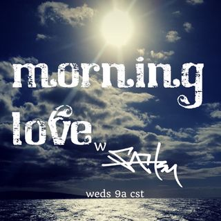 Episode 55.5 - Morning Love (Stevie Continued)