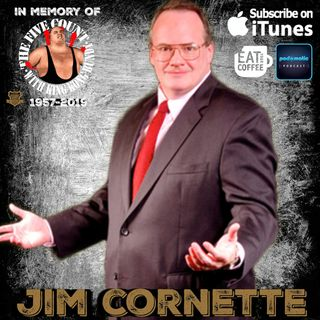 TMPToW: Jim Cornette Part 5: TMPT Con 3 - RIP King Kong Bundy