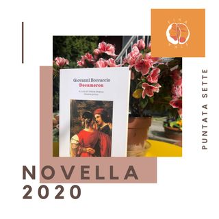 #1x07 - Novella 2020: il Decameron che forse non conoscete | Il Decameron di G. Boccaccio