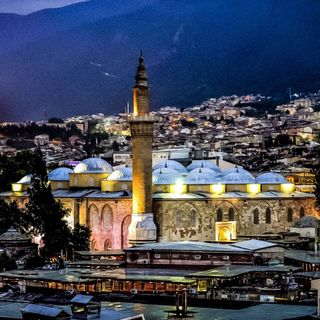 Bursa, the cradle of the Ottoman Empire