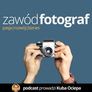 ZFO 009: Bogdan Krężel - portret prasowy, film making-of - Zawód Fotograf Podcast