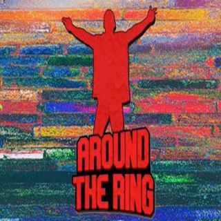 Around The Ring on WrestleJoy Episode 14: Top 5 things 8/30-9/5/20