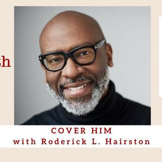 1916 My Strength Is My Story with Roderick L. Hairston, Cover Him