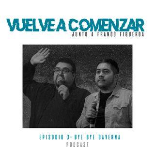 Episodio 3 - Bye Bye Caverna