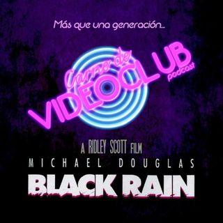 Carne de Videoclub - Episodio 126 - Black Rain (1989)
