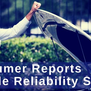 Consumer Reports Vehicle Reliability Survey
