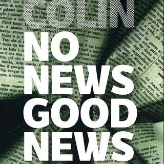 "Gianluigi Colin ""No news good news"""