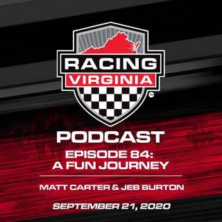 Episode 84: A Fun Journey – Matt Carter & Jeb Burton