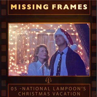 Episode 05 - National Lampoon's Christmas Vacation