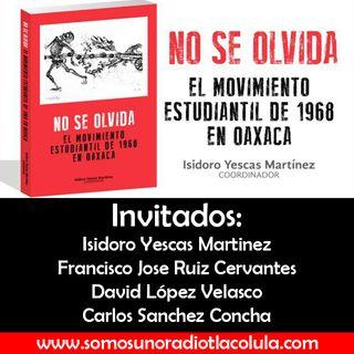 Presentación del Libro Movimiento de 1968 en Oaxaca