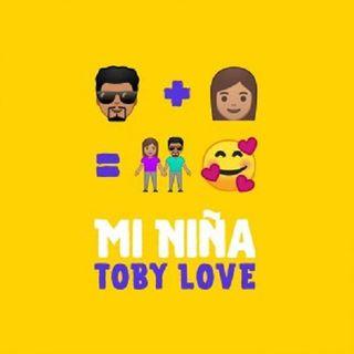 Toby Love – Mi Niña