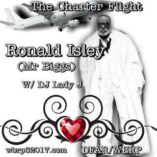 DFAR...The Charter Flight W/ DJ Lady J (Ronald Isley) 10-23-2020