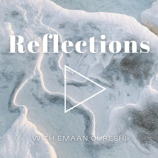 Reflections Ep.1 Reflecting at the year 2020