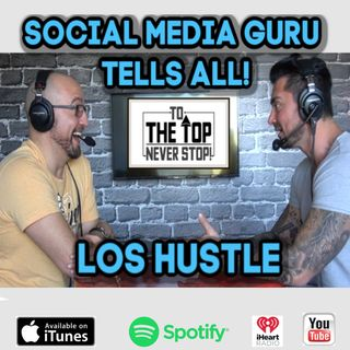 Social Media & Marketing Guru Tells All! (The Good & The Bad!) Los Hustle