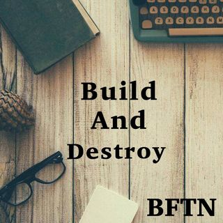 Build & Destroy Podcast hosted by HRap B Season 1 episode 9