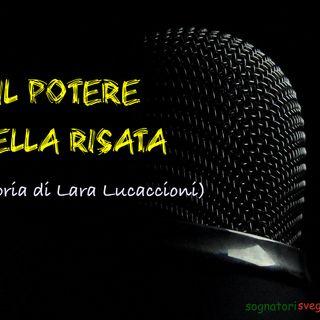 IL POTERE DELLA RISATA (La storia di Lara Lucaccioni)