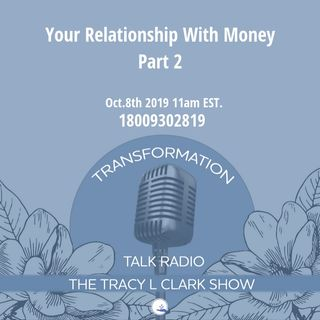 Change Your Relationship With Money Part 2