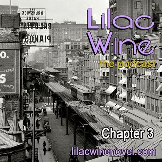 "Lilac Wine: ""Chapter Three"""