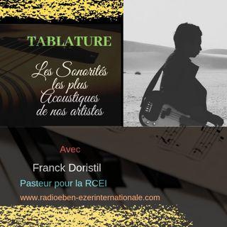 PODCAST#906  TABLATURE LES SONORITES LES PLUS ACOUSTIQUES DE NOS ARTISTES - Une réalisation de Franck DORISTIL pasteur pour la RCEI - THE DI