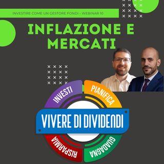 COS'E' E COME FUNZIONA L'INFLAZIONE - QUALE IMPATTO HA SUI MERCATI
