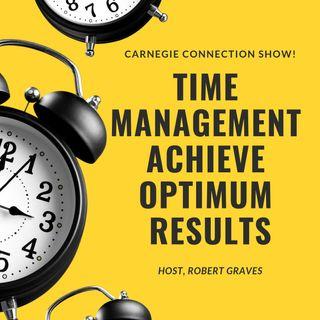 Time Management Achieve Optimum Results