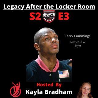 S2:EP3--Terry Cummings, Former NBA Power Forward