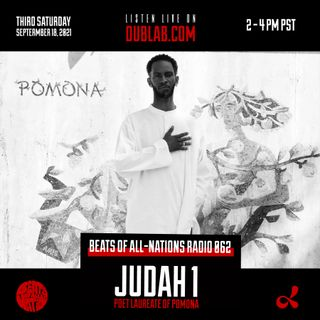 Pomona's Poet Laureate - Judah 1   Beats of All-Nations Radio 062