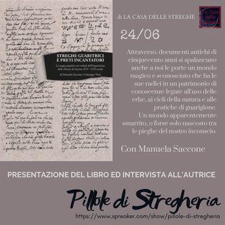 Presentazione del libro 'Streghe guaritrici e preti incantatori' con Manuela Saccone