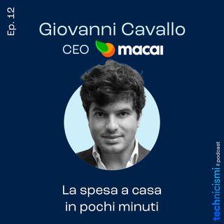 La spesa a casa in pochi minuti - Giovanni Cavallo, CEO Macai