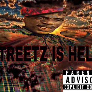 (GHESTO) STREETS IS HELL