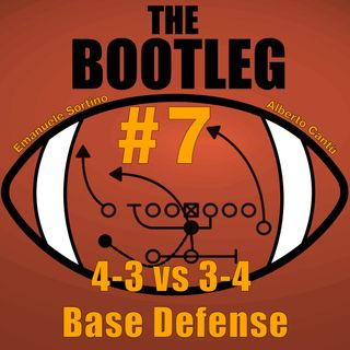 The Bootleg S01E07 - 4-3 vs 3-4 Base Defense