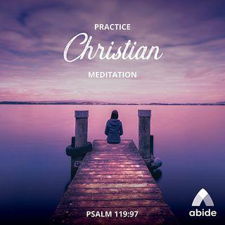 Spiritual Discipline: Meditation