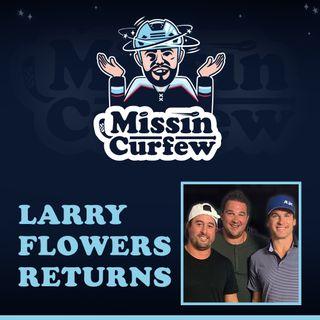 22. Larry Flowers Returns