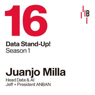 Juanjo Milla · Head Data & AI at Jeff + President ANBAN // Bedrock @ LAPIPA_Studios