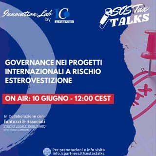 SOS Tax Talks - Governance nei progetti internazionali a rischio esterovestizione