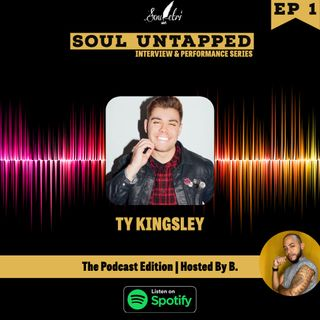 Soul Untapped : Ty Kingsley