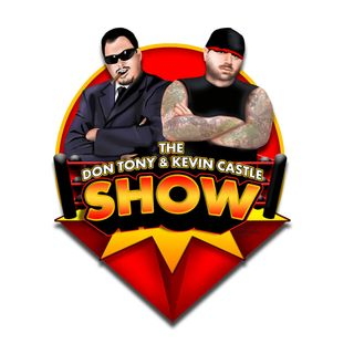 Don Tony And Kevin Castle Show 06/10/2019 (DonTony.com)
