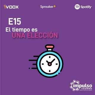 E15 El tiempo es una elección