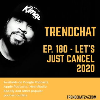 Ep. 180 - Let's Just Cancel 2020