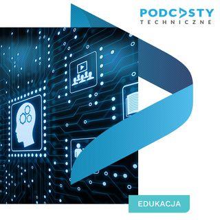 #1 Nowe formy przekazu technicznej wiedzy praktycznej w obszarze edukacji zdalnej