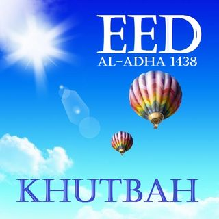 Khutbah: 'Eid al-Adha 1438 at 1MM