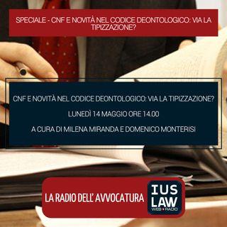 SPECIALE |  CNF E NOVITÀ NEL CODICE DEONTOLOGICO: VIA LA TIPIZZAZIONE? -  Lunedì 14 Maggio 2018 #Speciali