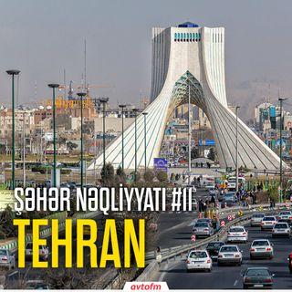 Şəhər nəqliyyatı #11 - Tehran