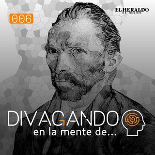 Divagando en la mente de Vincent Van Gogh I Episodio 6
