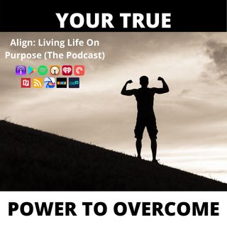 Your True Power to Overcome Anything