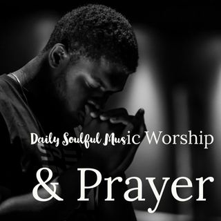 Daily Soulful Music Worship| We Sing Despite Covid-19