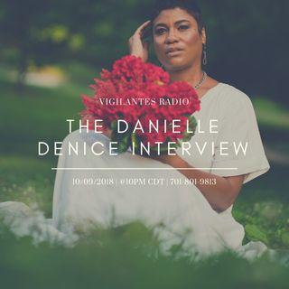 The Danielle Denice Interview.